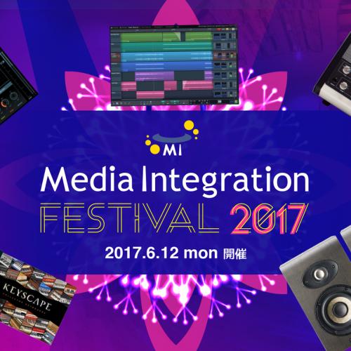 Media Integration Festival 2017