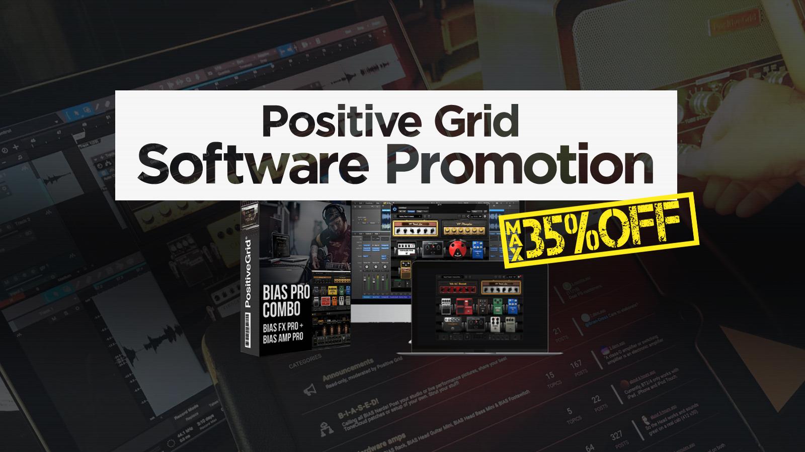 最大35%オフ!Positive Grid Software プロモーション