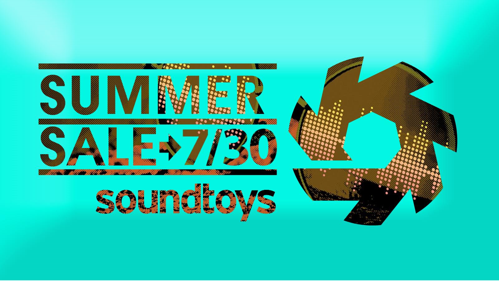 バンドルも単体プラグインも最大80%オフ!SoundToys SUMMER SALE!